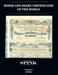 Bonds and Share Certificates of the World - SPINK