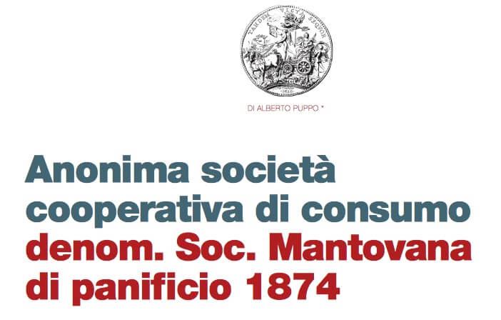 Anonima società cooperativa di consumo denom. Soc. Mantovana di panificio 1874 (di Alberto Puppo)