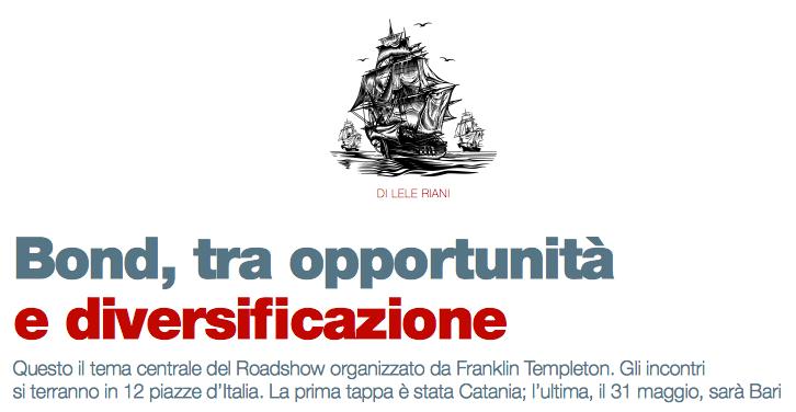Bond, tra opportunità e diversificazione (di Lele Riani)