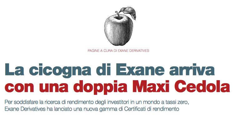 La cicogna di Exane arriva con una doppia Maxi Cedola (a cura di Exane Derivatives)