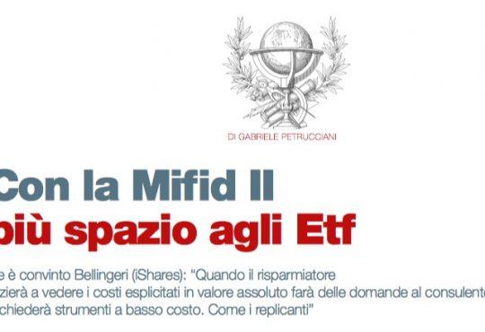 Con la Mifid II più spazio agli Etf (di Gabriele Petrucciani)