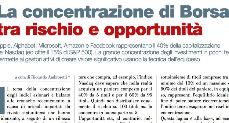 La concentrazione di Borsa tra rischio e opportunità (a cura di Riccardo Ambrosetti)
