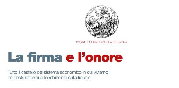 La firma e l'onore (di Andrea Dallapina)