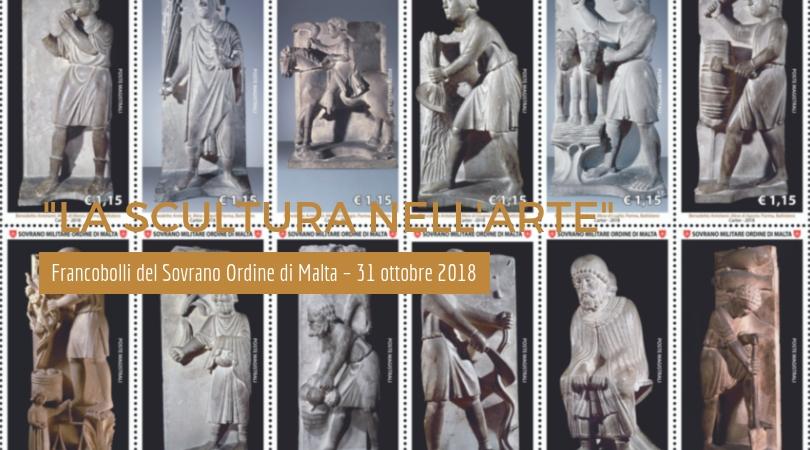 La Scultura nell'Arte i nuovi Francobolli del Sovrano Ordine di Malta – 31 ottobre 2018
