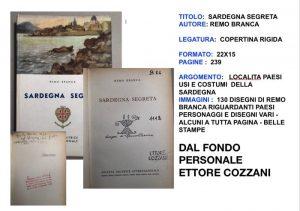 Remo Branca (1897-1988) Prima edizione - Sardegna Segreta - 1956