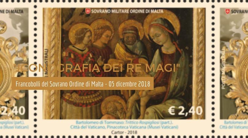 Iconografia dei Re Magi - I francobolli del Sovrano Ordine di Malta - 5 dicembre 2018